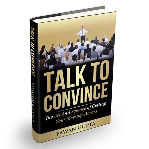 Talk to Convince