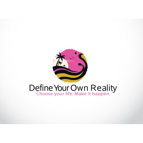 Define Your Own Reality