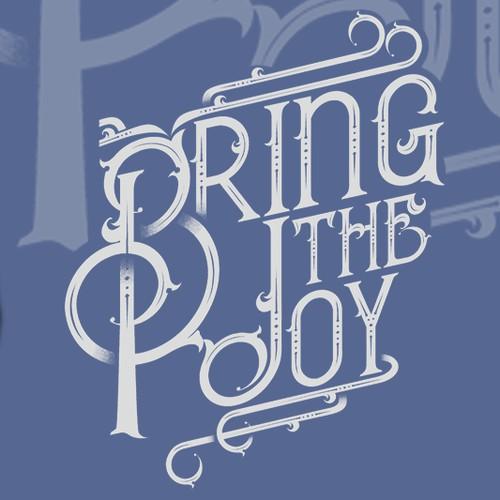 Bring the Joy T-Shirt Design