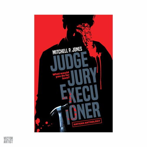 Judge Jury Executioner