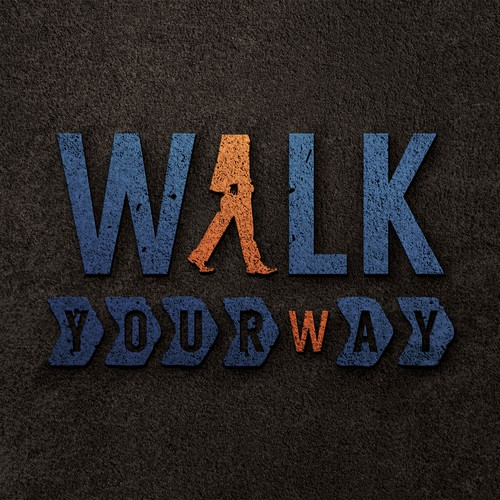 Walk your way