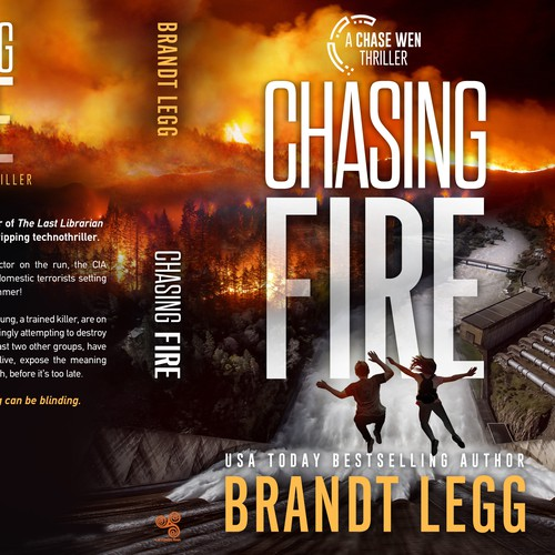 Chasing Fire - A Chase Wen Thriller