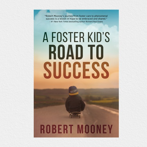 A Foster Kid's Road to Success Book Cover