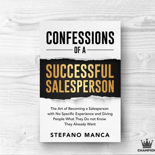 CONFESSIONS OF A SUCCESSFUL SALESPERSON