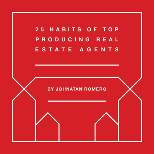 25 Habits of Top Producing Real Estate Agents