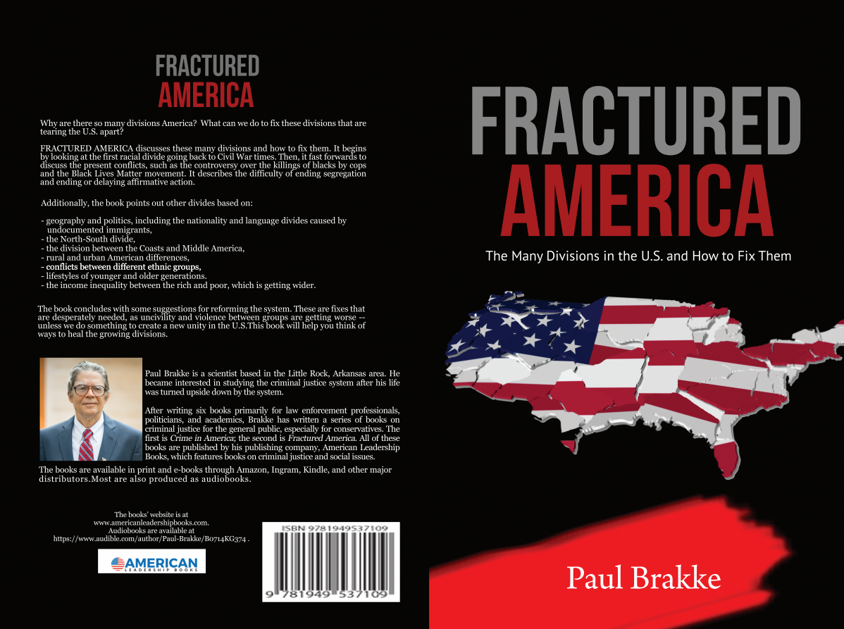 Fractured America:  The Many Divisions in the U.S. and How to Fix Them