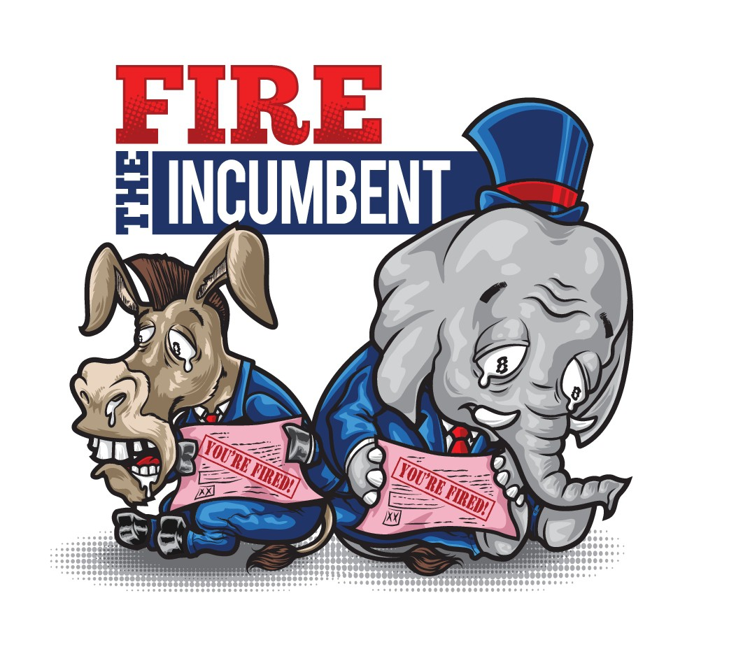 Design a social campaign to Fire the Incumbents