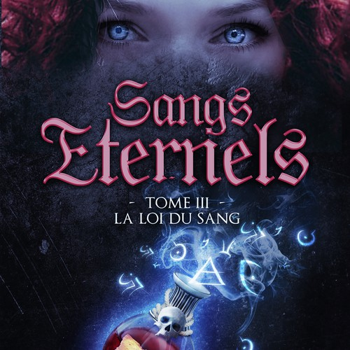 Sangs Eternels - tome 3