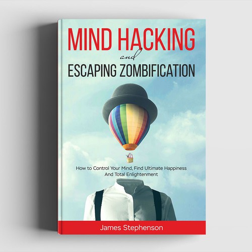 """Book Cover """"Mind Hacking and Escaping Zombification"""""""