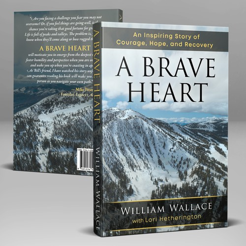 """Book Cover - """"A Brave Heart by William Wallace"""", a memoir of recovering from traumatic ski accident"""