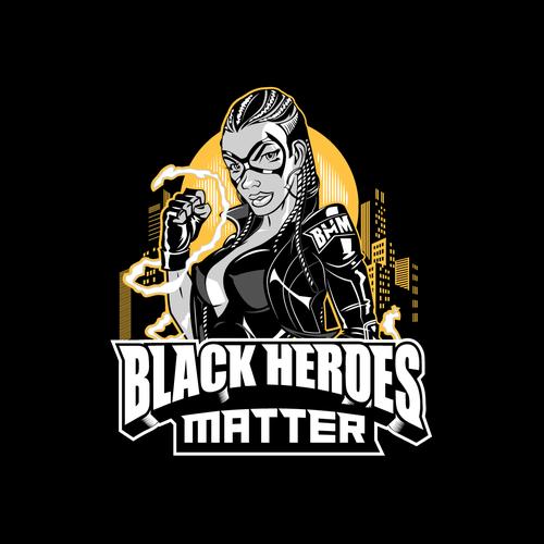 Black Heroes Matter