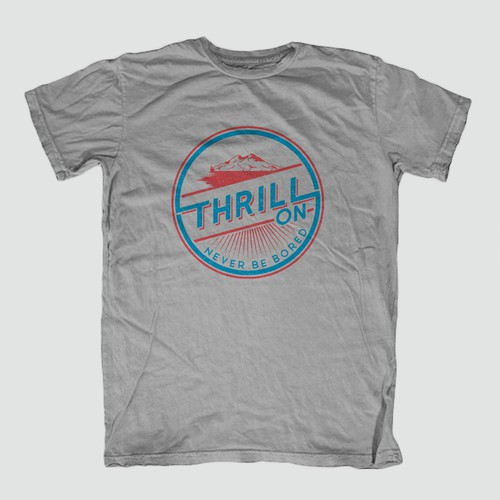 THRILL ON outdor t-shirt