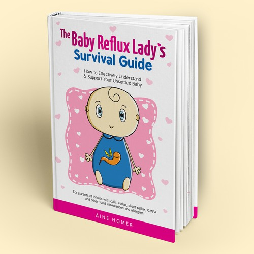 The Baby Reflux's Lady's Survival Guide