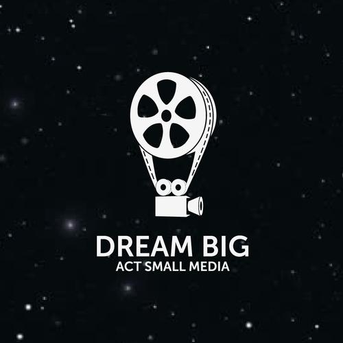 Dream Big Act Small Media