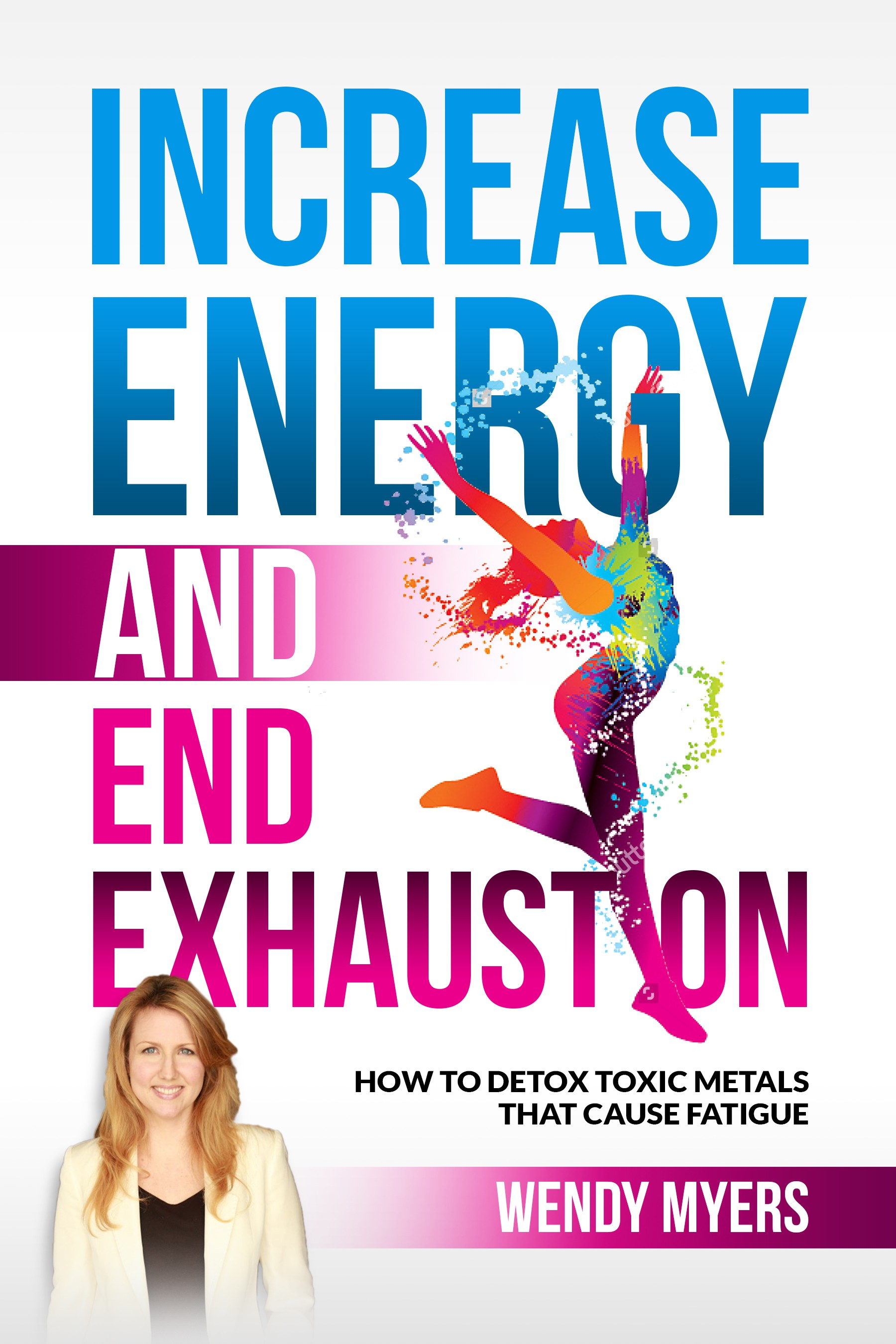 Toxic Metals that Cause Fatigue Book Cover