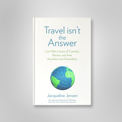 'Travel isn't the answer'