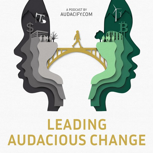 Podcast artwork for Leading Audacious Change