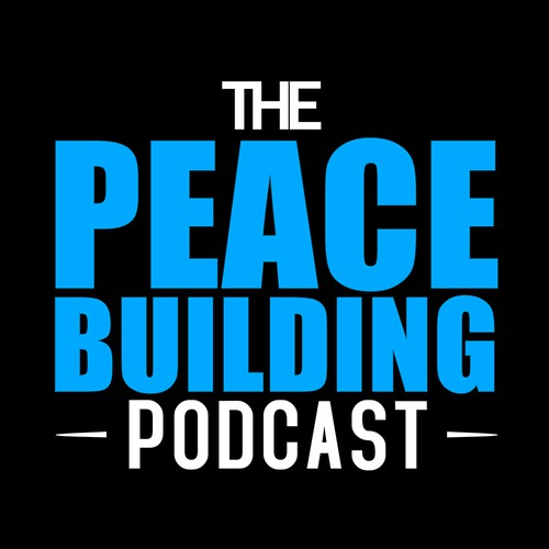 """The Peace Buliding"" Podcast Cover"