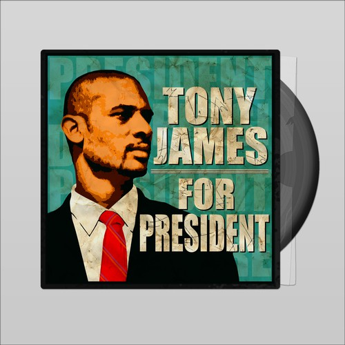 Tony James For President