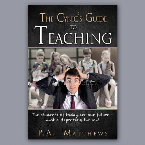The Cynic's Guide to Teaching