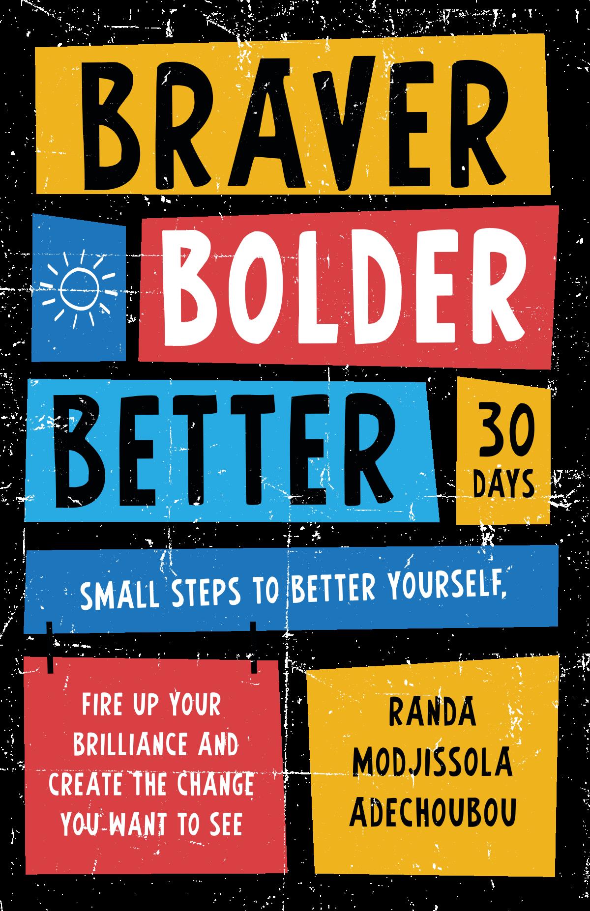 Braver Bolder Better Book Cover