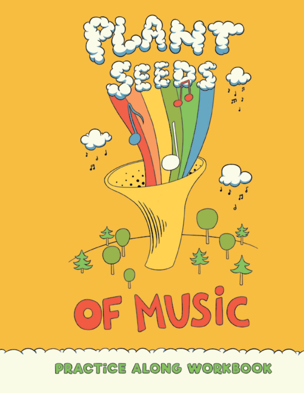 Plant Seeds Of Music Workbook Inside