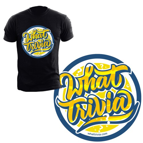 Hand lettering t shirt design for What Trivia