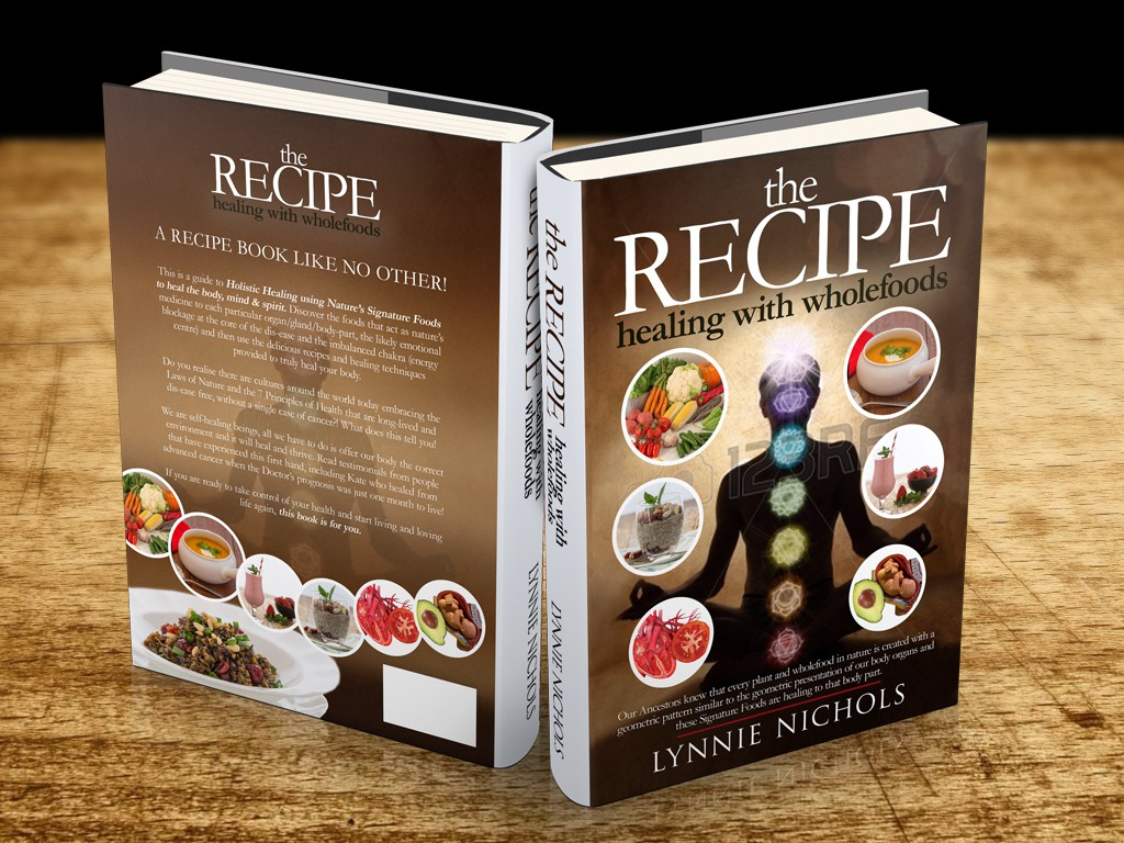 Create an eyecatching design for Healing Recipe Book- focus on fact its a healing with wholefoods RECIPE book