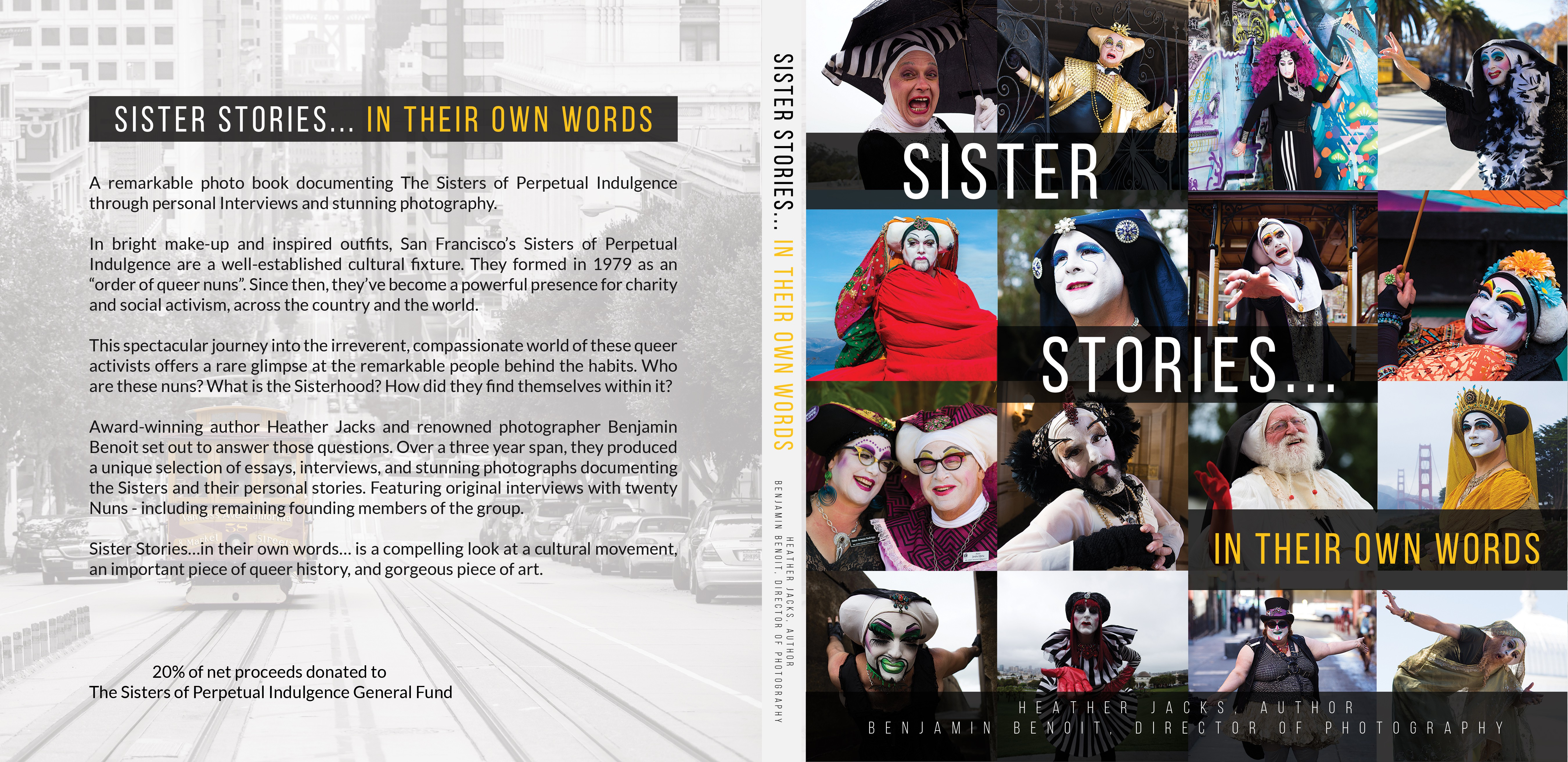 The Sisters...in their own words