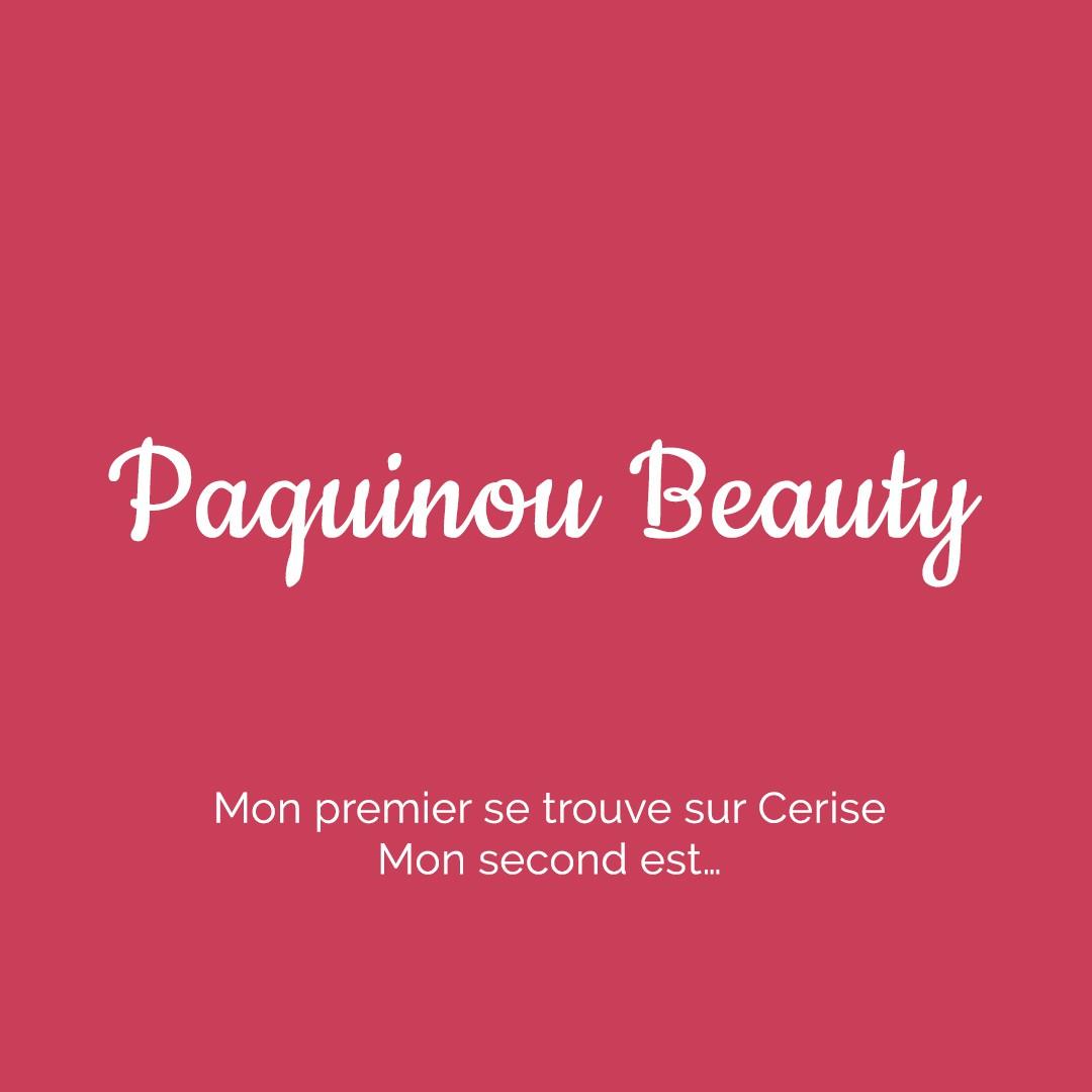 Campagne Paquinou Beauty