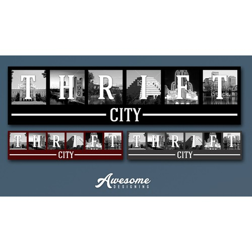 Need a cool sign emphasing the title Thrift City by inlcuding some our cities best landmarks