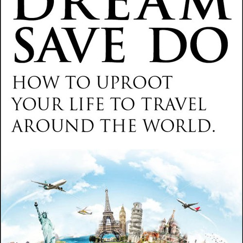 Help us encourage people quit their jobs and travel around the world (new book cover design)