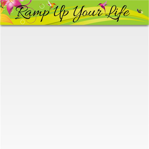 RAMP UP YOUR LIFE