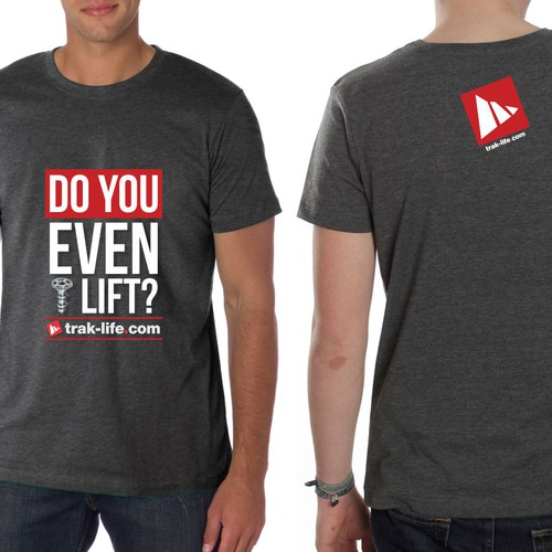 """""""Do You Even Lift?"""" design with a twist"""