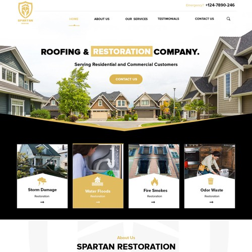 Roofing and Restoration company.