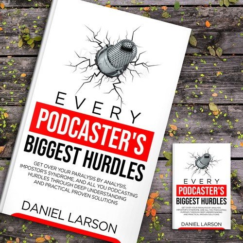EVERY PODCASTER'S BIGGEST HURDLES