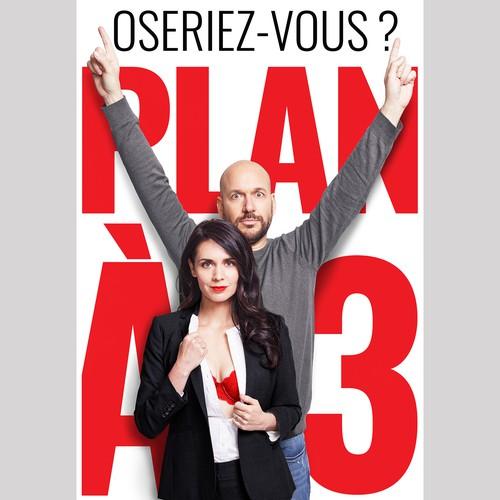 OSERIEZ-VOUS ? PLAN À3 movie poster