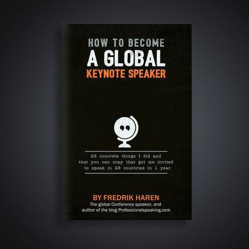 "cover for book: ""How to become a global, keynote speaker"""
