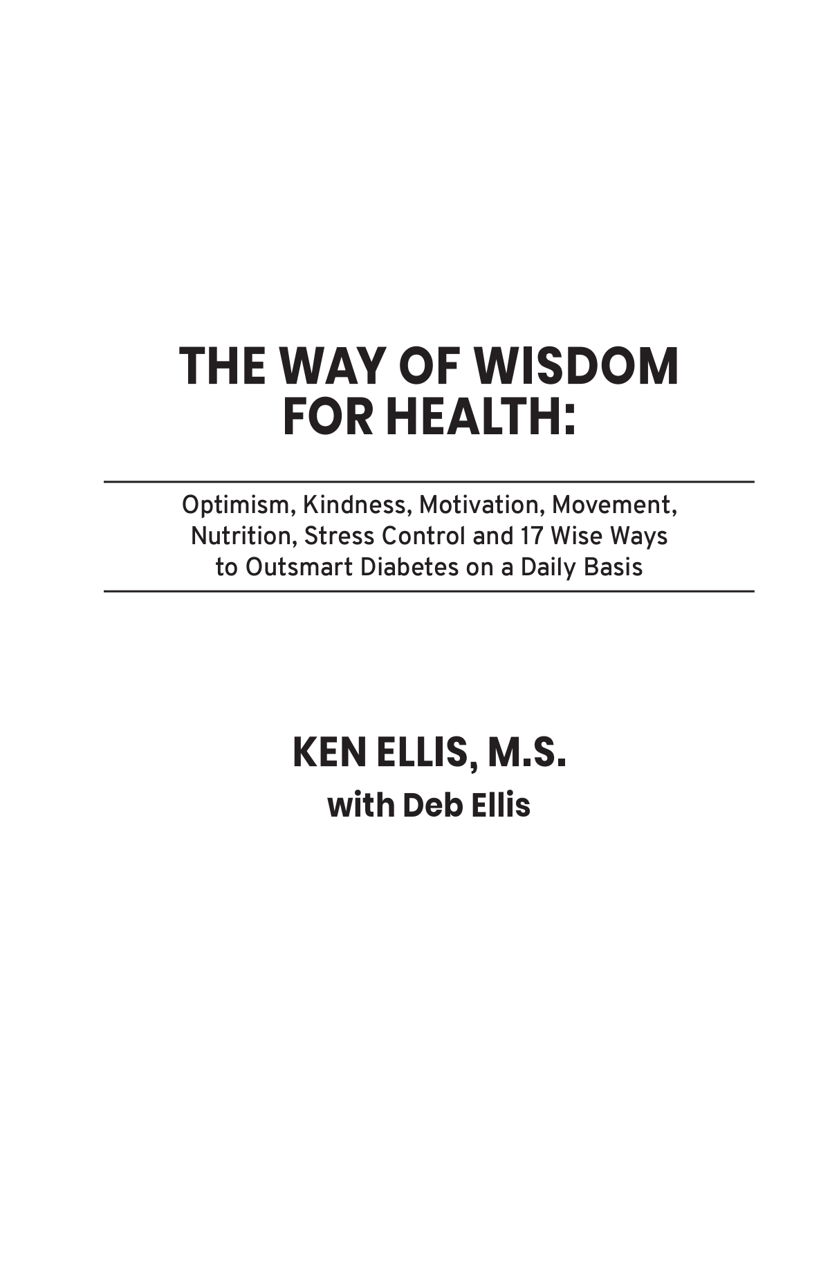 Revisions to The Way of Wisdom for Health