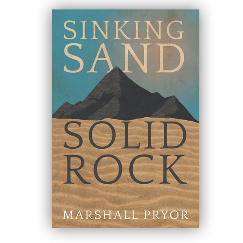 Sinking Sand Solid Rock