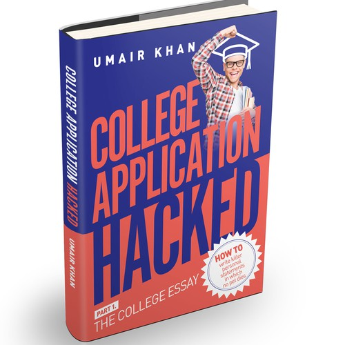 College Application Hacked - Part I: The College Essay