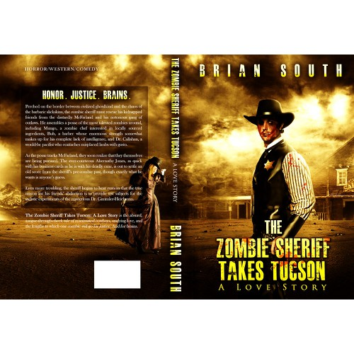 Book Cover for The Zombie Sheriff Takes Tucson: A Love Story