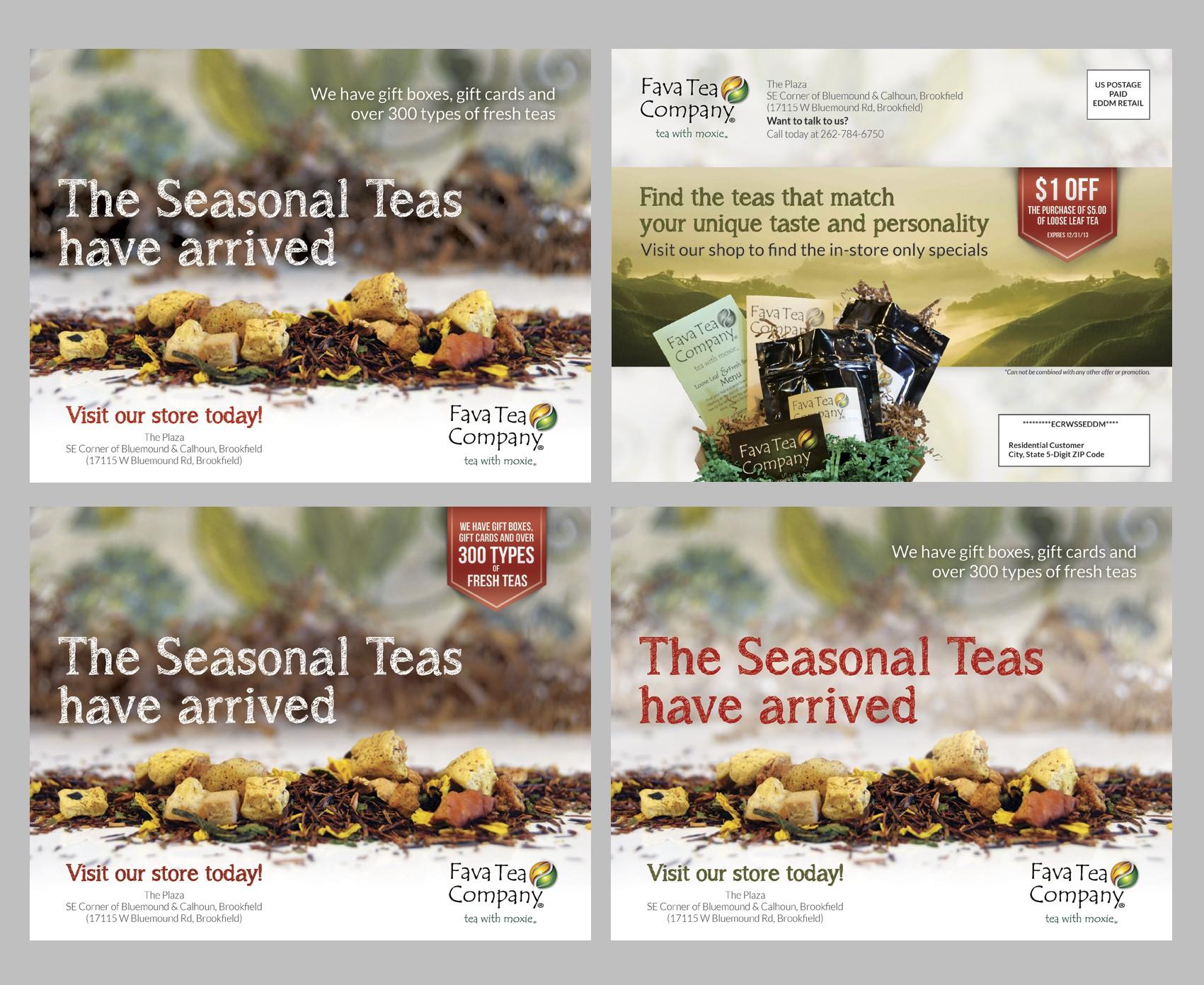 Fava Tea Company needs a new postcard, flyer or print