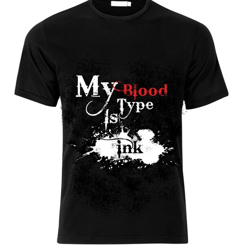 MY BLOOD TYPE IS INK