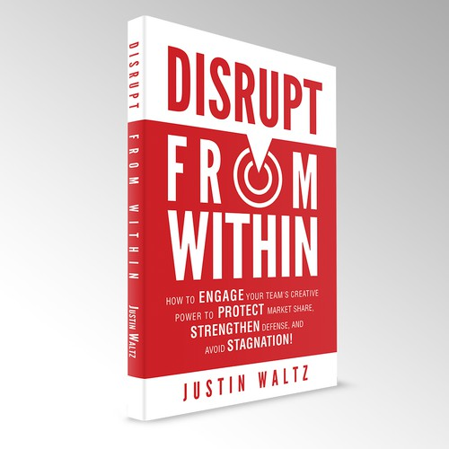 DISRUPT FROM WITHIN