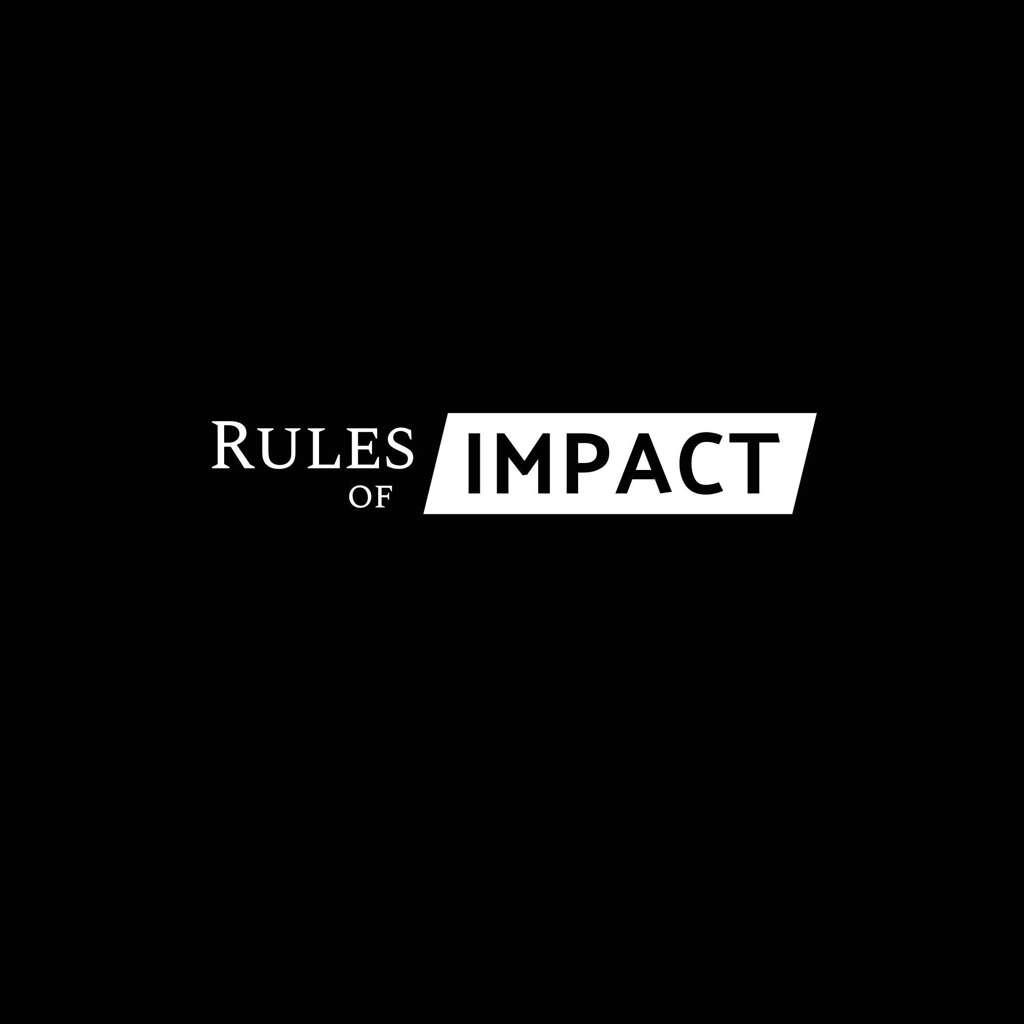 """Create a logo with IMPACT for a small business called """"Rules of Impact"""""""