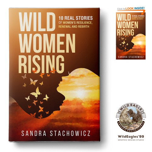 Wild Women Rising: 10 Real Stories of Women's Resilience, Renewal, and Rebirth