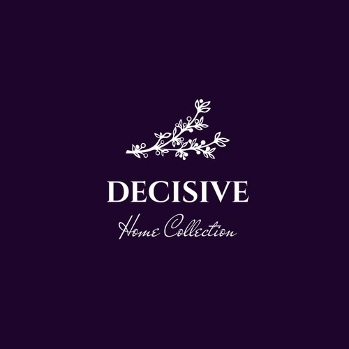 Decisive Home Collection