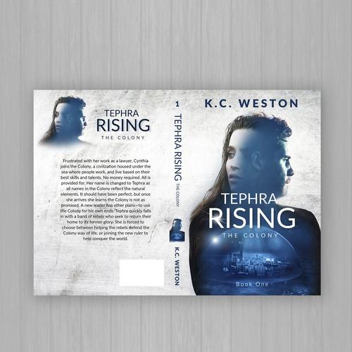 Tephra Rising by K.C. Weston