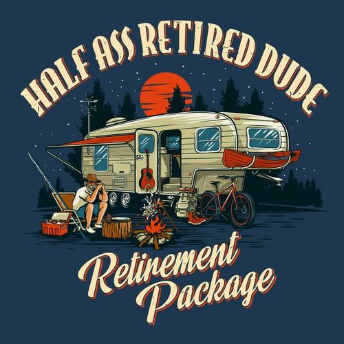 Half Ass Retired Dude